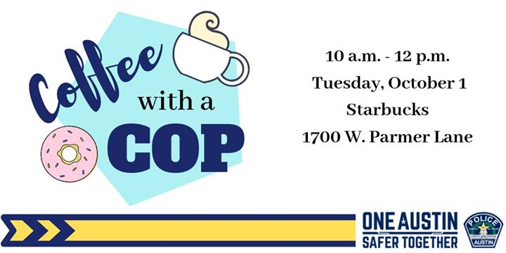 NW Austin - Coffee With A Cop